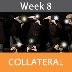 Week 8-Collateral